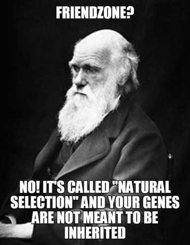 Meme of Charles Darwin. Friendzone? No! It's called